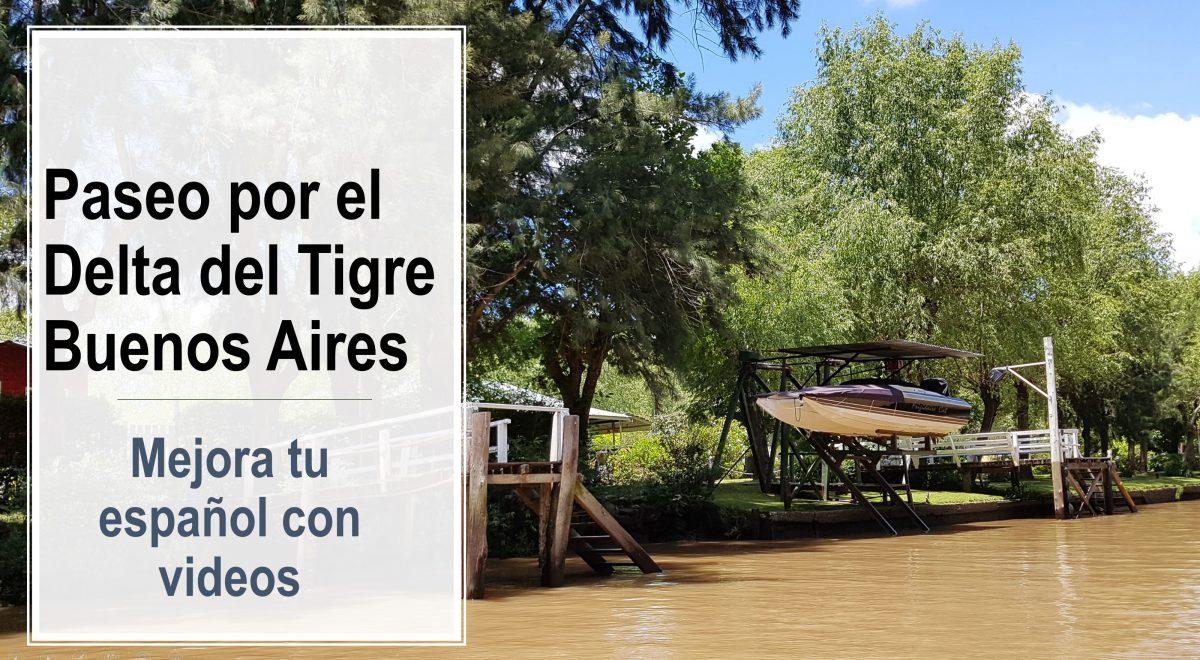 Un paseo por el Delta del Tigre en Buenos Aires