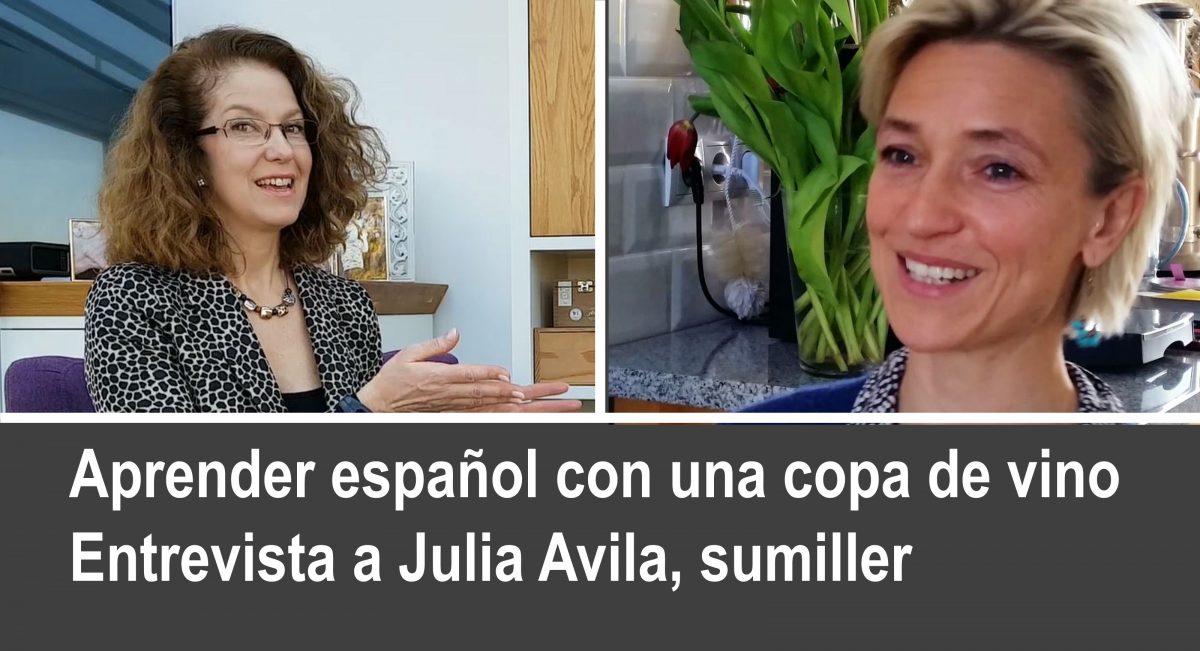 Aprender español con un buen vino: entrevista a Julia Avila, sumiller