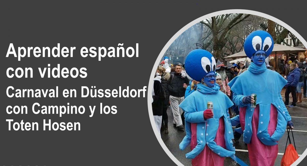 Aprender español con videos: Carnaval en Düsseldorf – Campino y los Toten Hosen