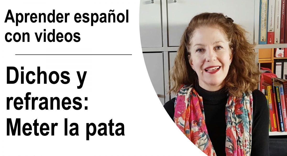 Aprender español – dichos y refranes: meter la pata