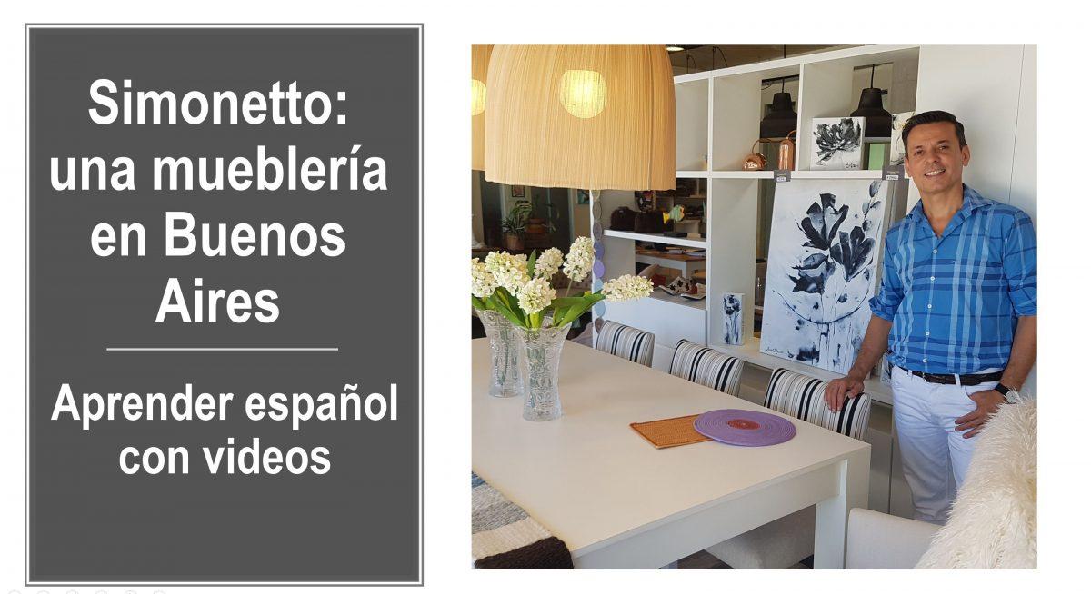 Aprender español con videos: Simonetto – una mueblería en Buenos Aires