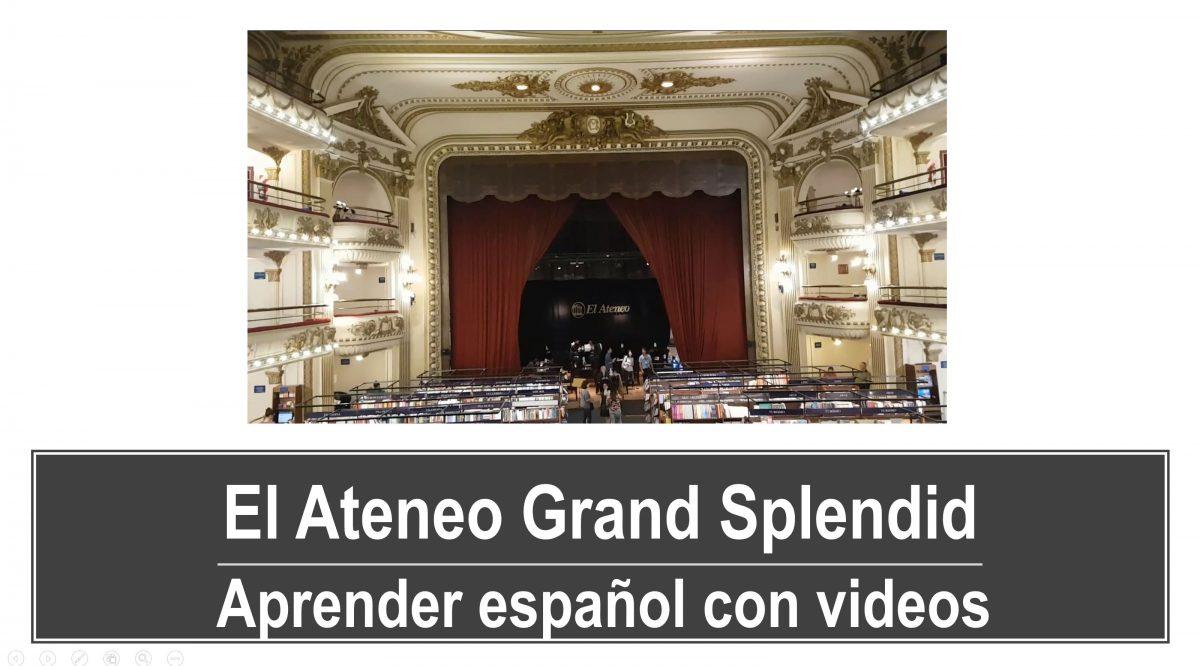Aprender español con videos: El Ateneo Grand Splendid