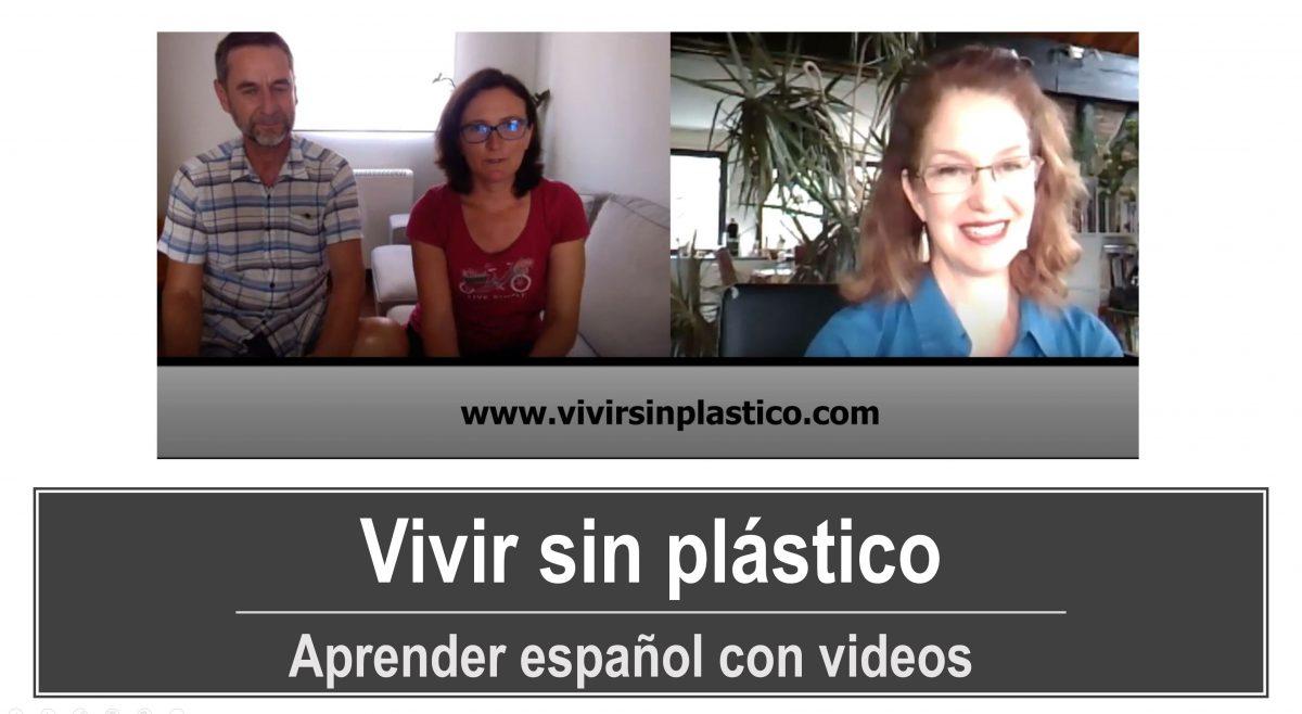 Aprender español con videos: Vivir sin plástico