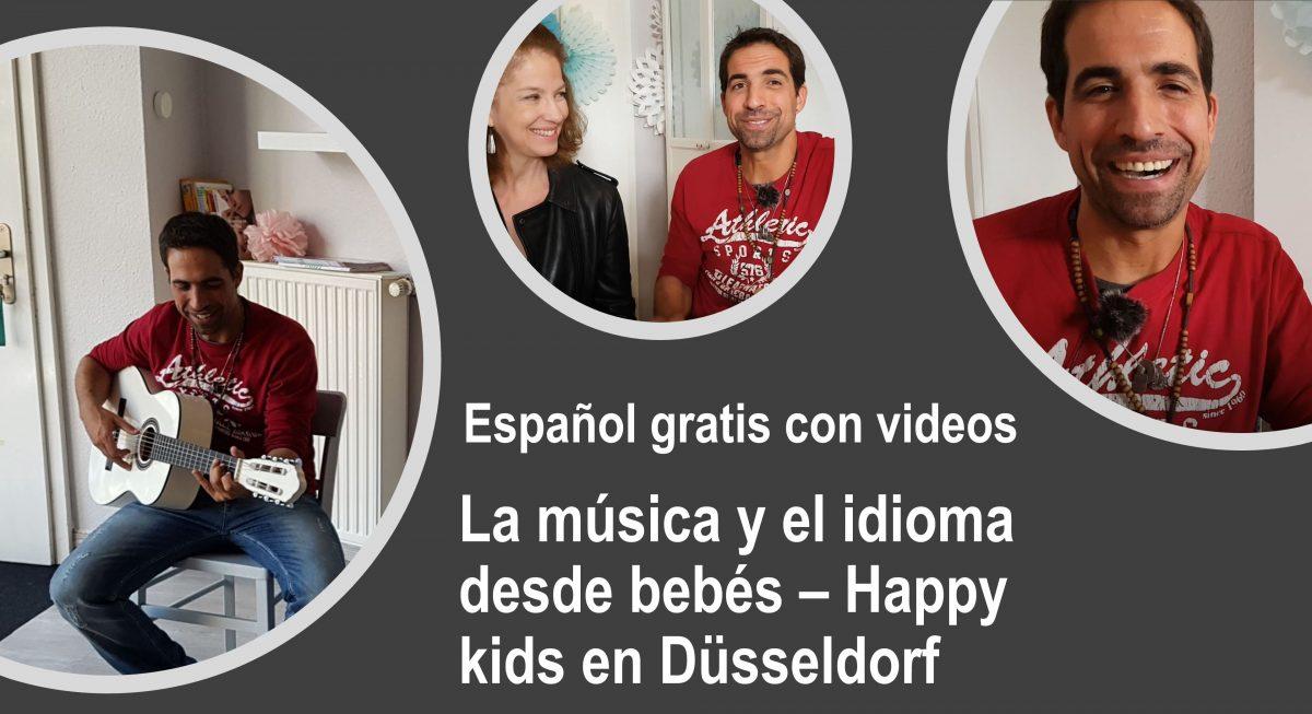 Español gratis con videos: La música y el idioma desde bebés – Happy kids en Düsseldorf