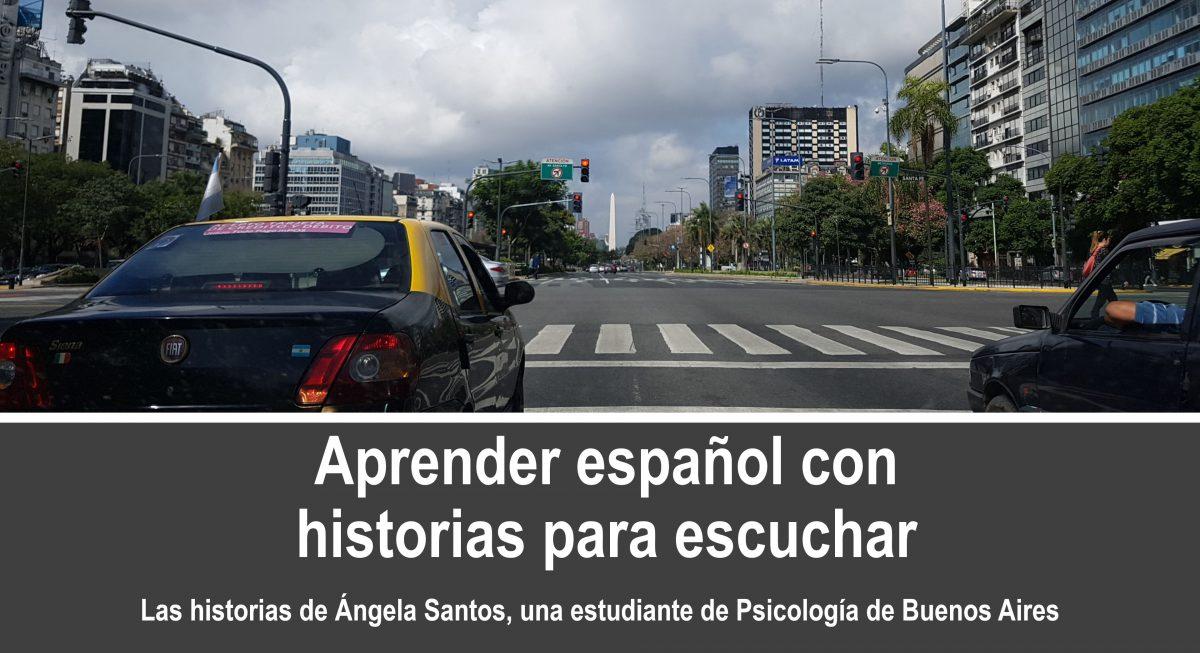Podcast para aprender español con historias – Ángela Santos – episodio 3