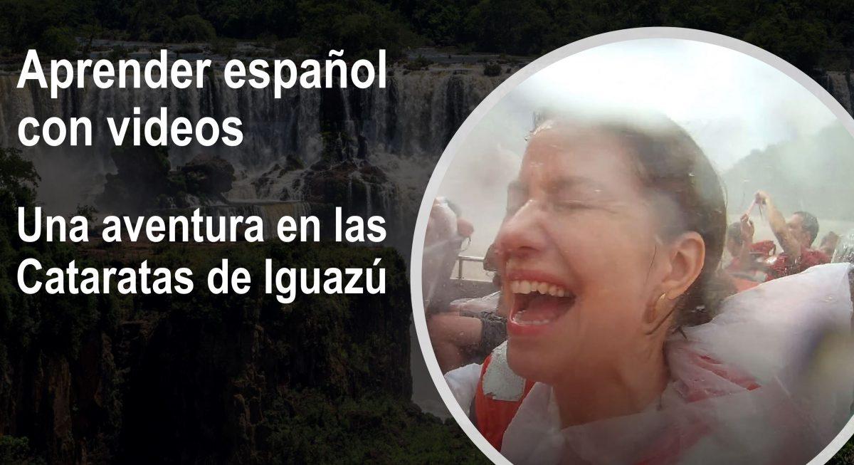 Aprender español: Una aventura en las Cataratas del Iguazú