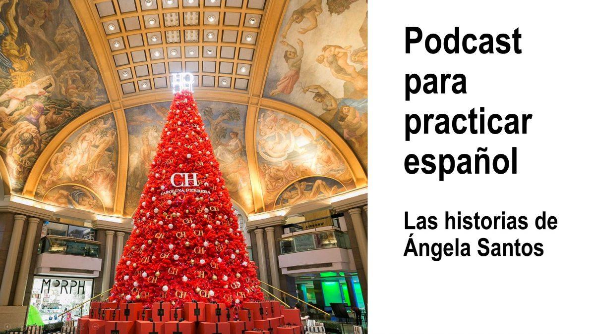 Podcast para practicar español: Las historias de Ángela Santos, episodio 12