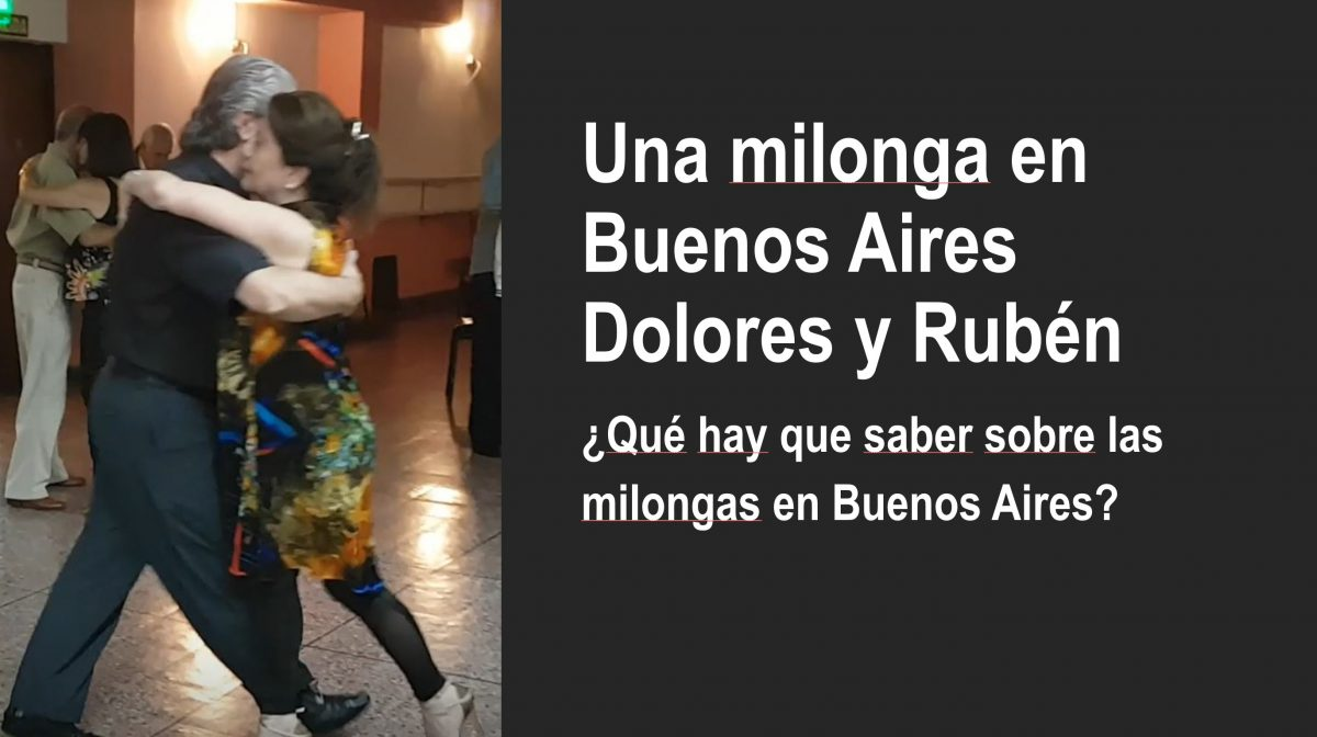 Practica español con videos gratis ¿Qué hay que saber sobre las milongas en Buenos Aires?