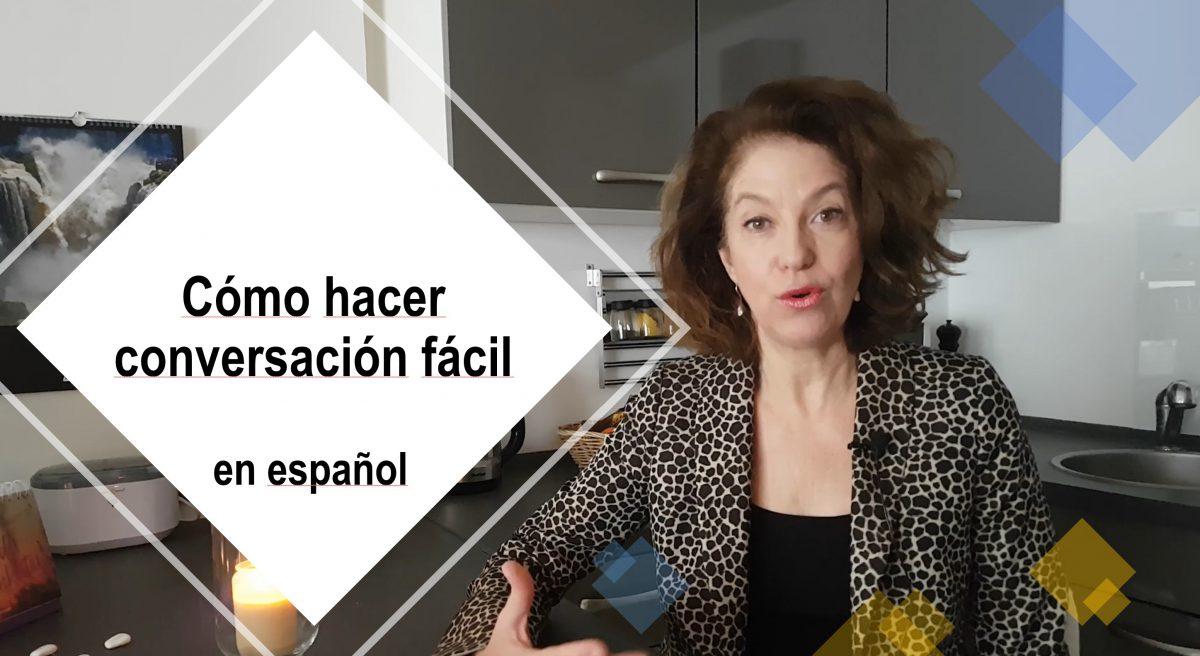Cómo hacer conversación fácil en español: aprender español con videos