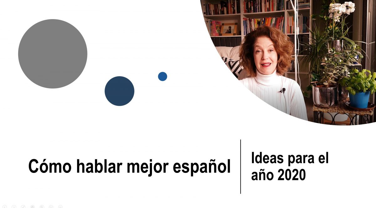 Cómo hablar mejor español: Ideas para el año 2020