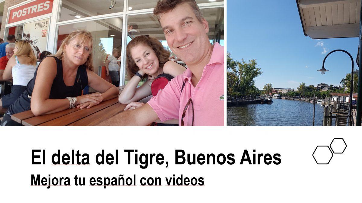 Mejora tu español con videos: El delta del Tigre, Buenos Aires