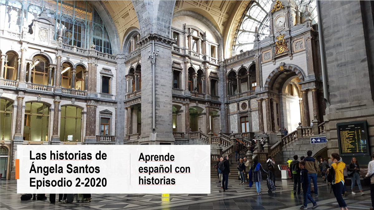 Podcast para mejorar tu español: Ángela Santos, episodio 2-2020