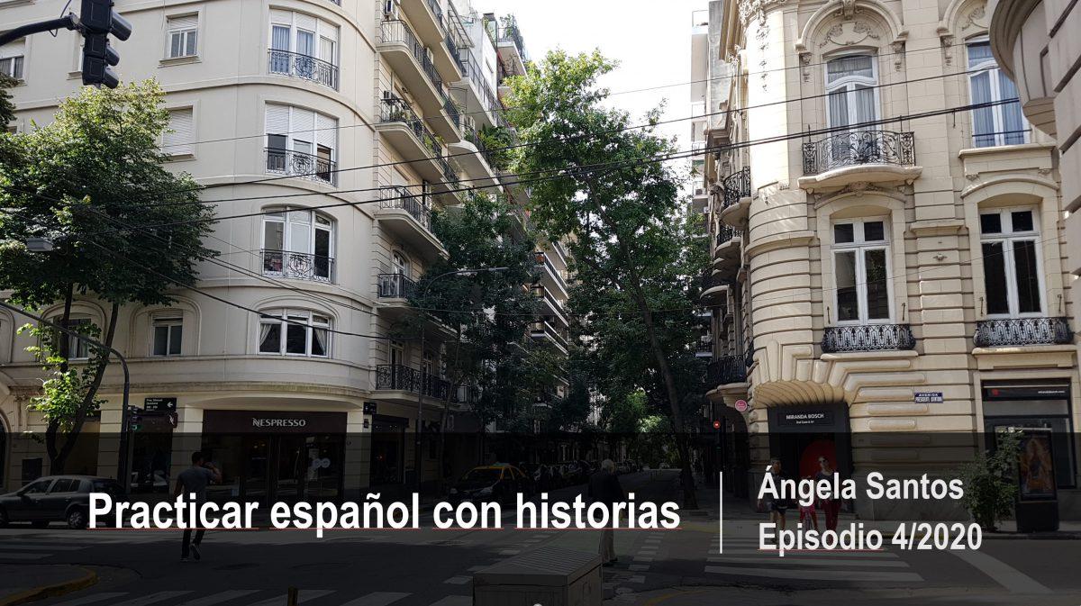 Mejora tu español con historias: Las historias de Ángela Santos