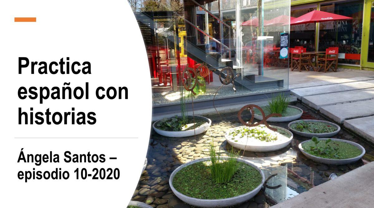 Las historias de Ángela Santos, estudiante de Psicología en Buenos Aires Episodio 10/2020