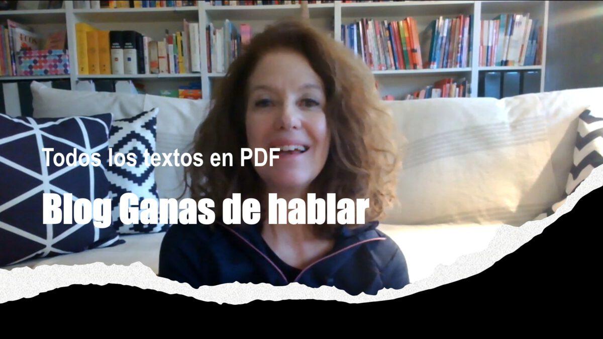 Mejora tu español: Blog Ganas de hablar – Textos en PDF