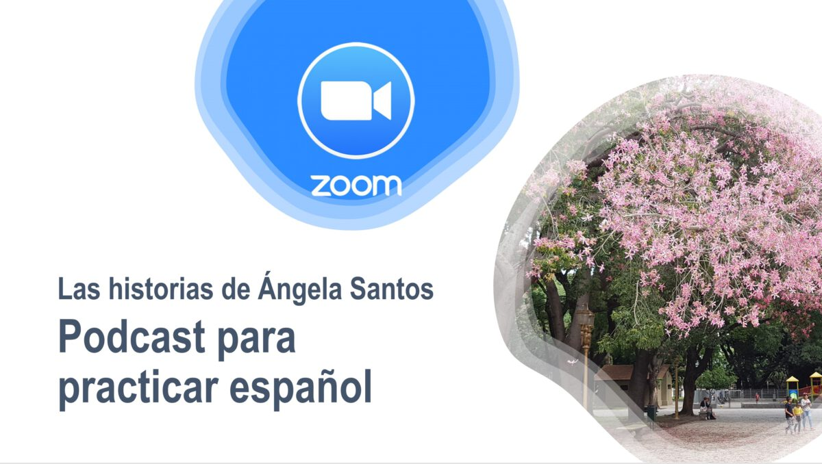 Podcast para practicar español – Las historias de Ángela Santos