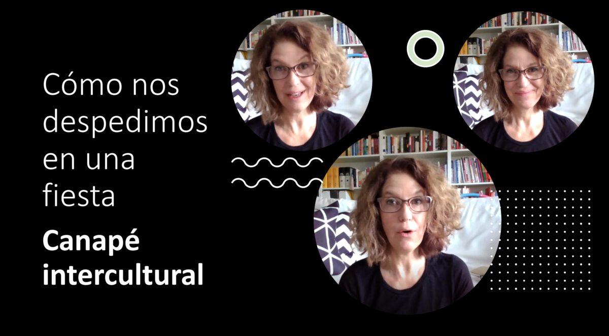 Cómo hablar mejor español: Canapé intercultural – Cómo nos despedimos en una fiesta